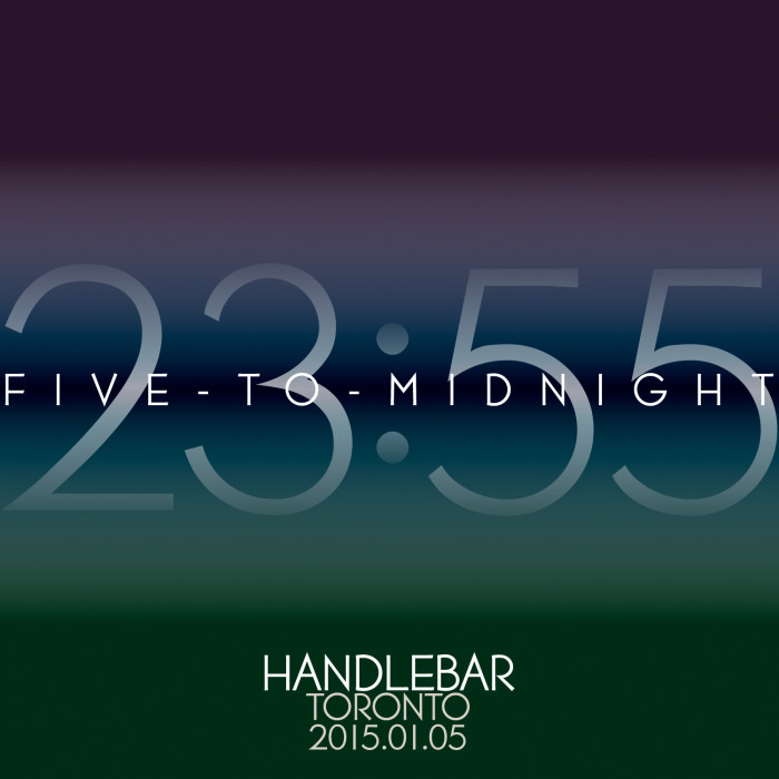 Five-to-Midnight at Handlebar Toronto 2015.01.05