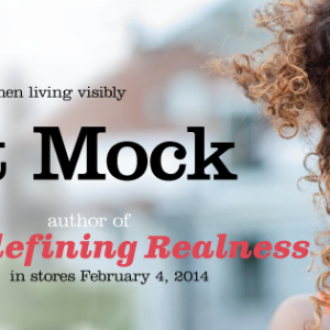 Launch collateral: Janet Mock's Redefining Realness
