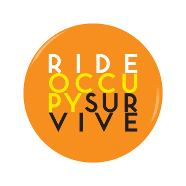 RIDE OCCUPY SURVIVE button