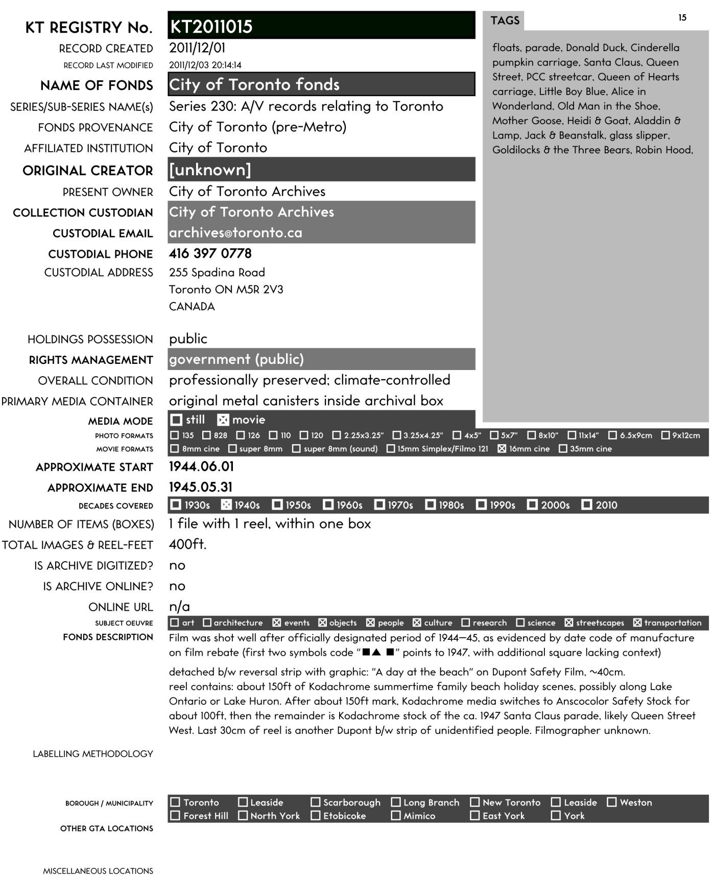 Appendix B. Sample Registry record, accession KT2011015. [Kodachrome Toronto Registry]