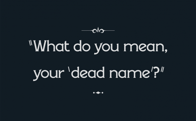your-dead name